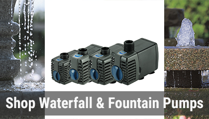 View and Shop Waterfall and Fountain Pumps Online